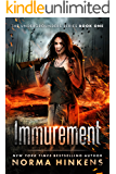 Immurement: The Undergrounders Series Book One (A Post-apocalyptic Dystopian Thriller)
