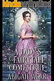 A Lady's Fairytale Come True: A Historical Regency Romance Book
