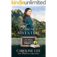 Abigail's Adventure: a Sunset Valley story (The Alphabet Mail-Order Brides Book 1)