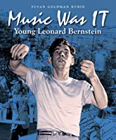 Music Was It: Young Leonard
