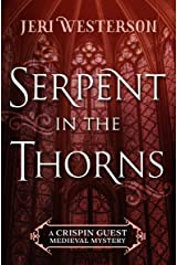 Serpent in the Thorns (The Crispin Guest Medieval Mysteries) Kindle Edition
