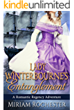 Lady Winterbourne's Entanglement: A Romantic Regency Adventure