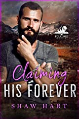 Claiming His Forever (Folklore Book 3) Kindle Edition