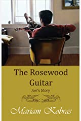 The Rosewood Guitar, Jon's Story (Stone Trilogy, Prequel Book 1) Kindle Edition