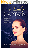 The Lady Captain (Belles & Bullets Book 4)
