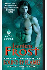 Bound by Flames: A Night Prince Novel Kindle Edition