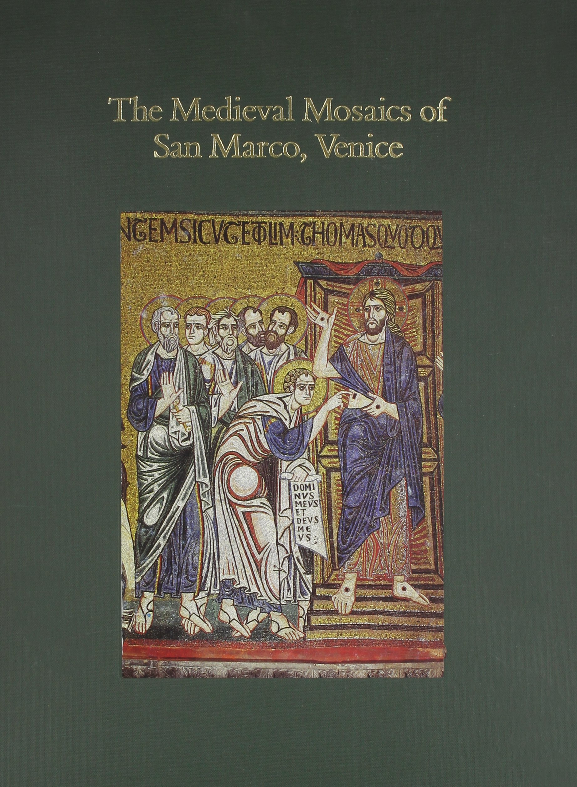 The Medieval Mosaics of San Marco, Venice: A Color Archive (Chicago Visual Library)