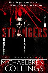 Strangers: A horror thriller Kindle Edition