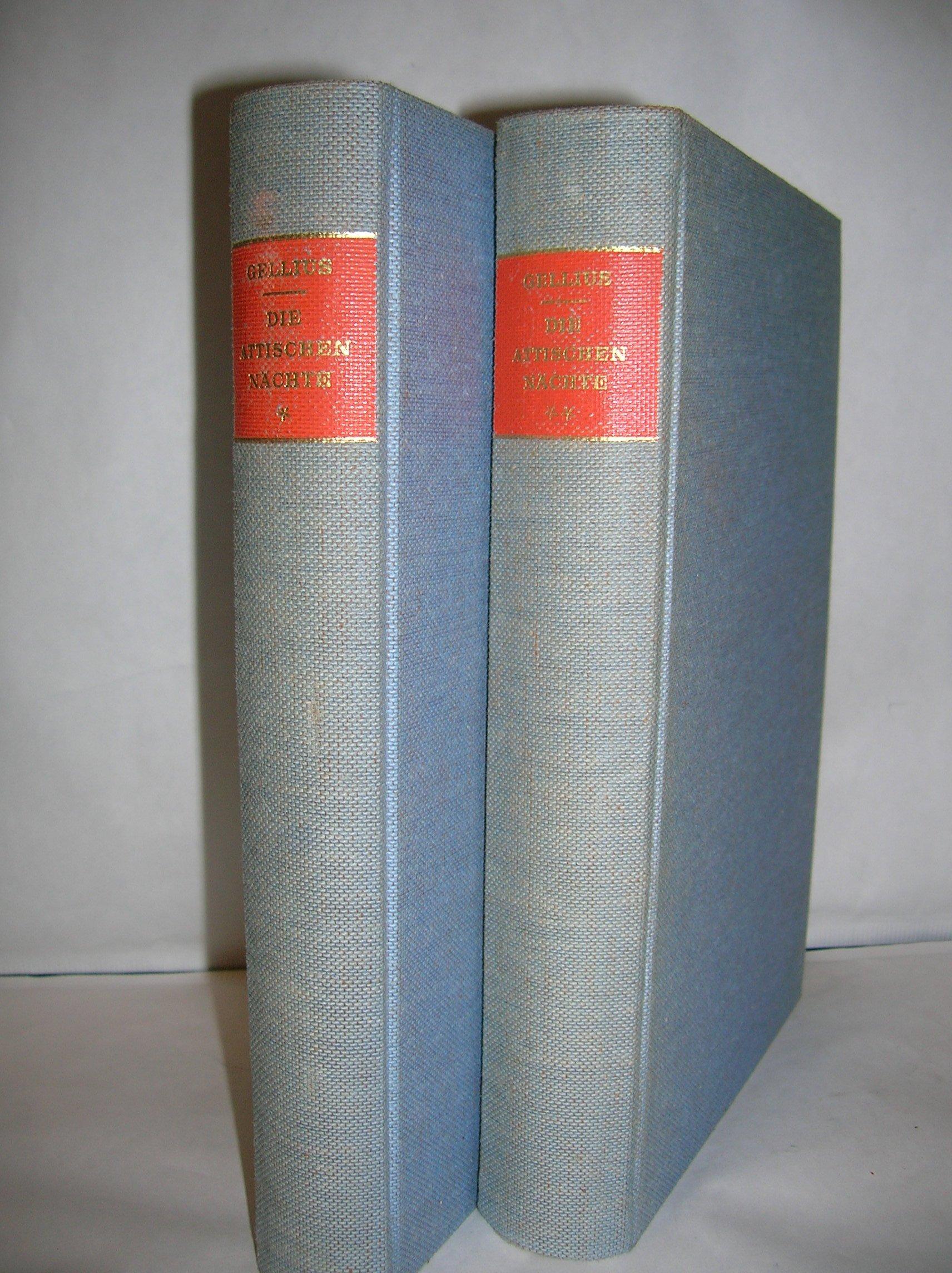 Die attischen Nächte: Band 1: I.-VIII. Buch. Band 2: IX.-XX. Buch (Bibliothek klassischer Texte)