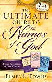 The Ultimate Guide to the Names of God: Three Bestsellers in One Volume