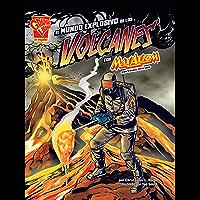El mundo explosivo de los volcanes con Max Axiom, supercientífico (Ciencia gráfica) (Spanish Edition)