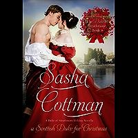 A Scottish Duke for Christmas (The Duke of Strathmore Book 4)