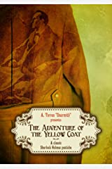 The Adventure of the Yellow Coat: A classic Sherlock Holmes pastiche Kindle Edition