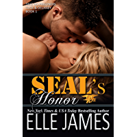 SEAL's Honor: A Military Romance (Take No Prisoners Book 1) (English Edition)