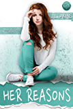Her Reasons (Reasons Series Book 1)