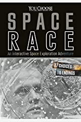 Space Race (You Choose: Space) Kindle Edition