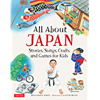 All About Japan: Stories, Songs, Crafts and More (All About...countries)