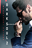 Dark Soul II (Anima Nera Vol. 2)