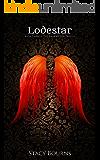 Lodestar : Book Three of The Birdcatcher Series - Paranormal Romance
