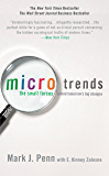 Microtrends: The Small Forces Behind Tomorrow's Big Changes (English Edition)
