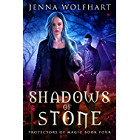 Shadows of Stone (Protectors of Magic Book 4) (English Edition)