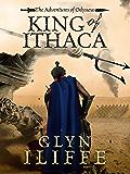 King of Ithaca (Adventures of Odysseus Book 1)