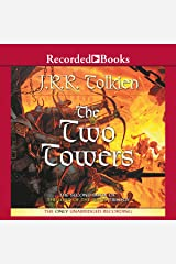 The Two Towers: Book Two in the Lord of the Rings Trilogy Audible Audiobook