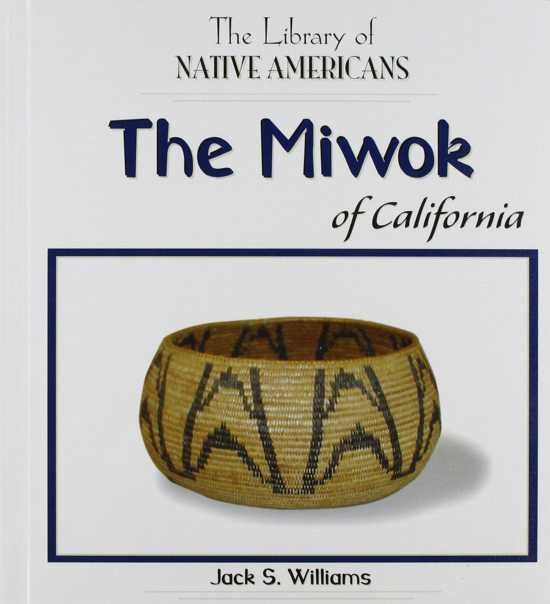 Miwok Indians Of California Jerusalem House
