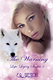 The Warning: Season 1 Book 5 (Lupo Legacy)