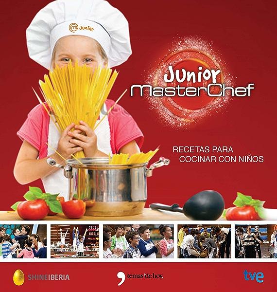 MasterChef Junior: Recetas para cocinar con niños eBook: RTVE ...
