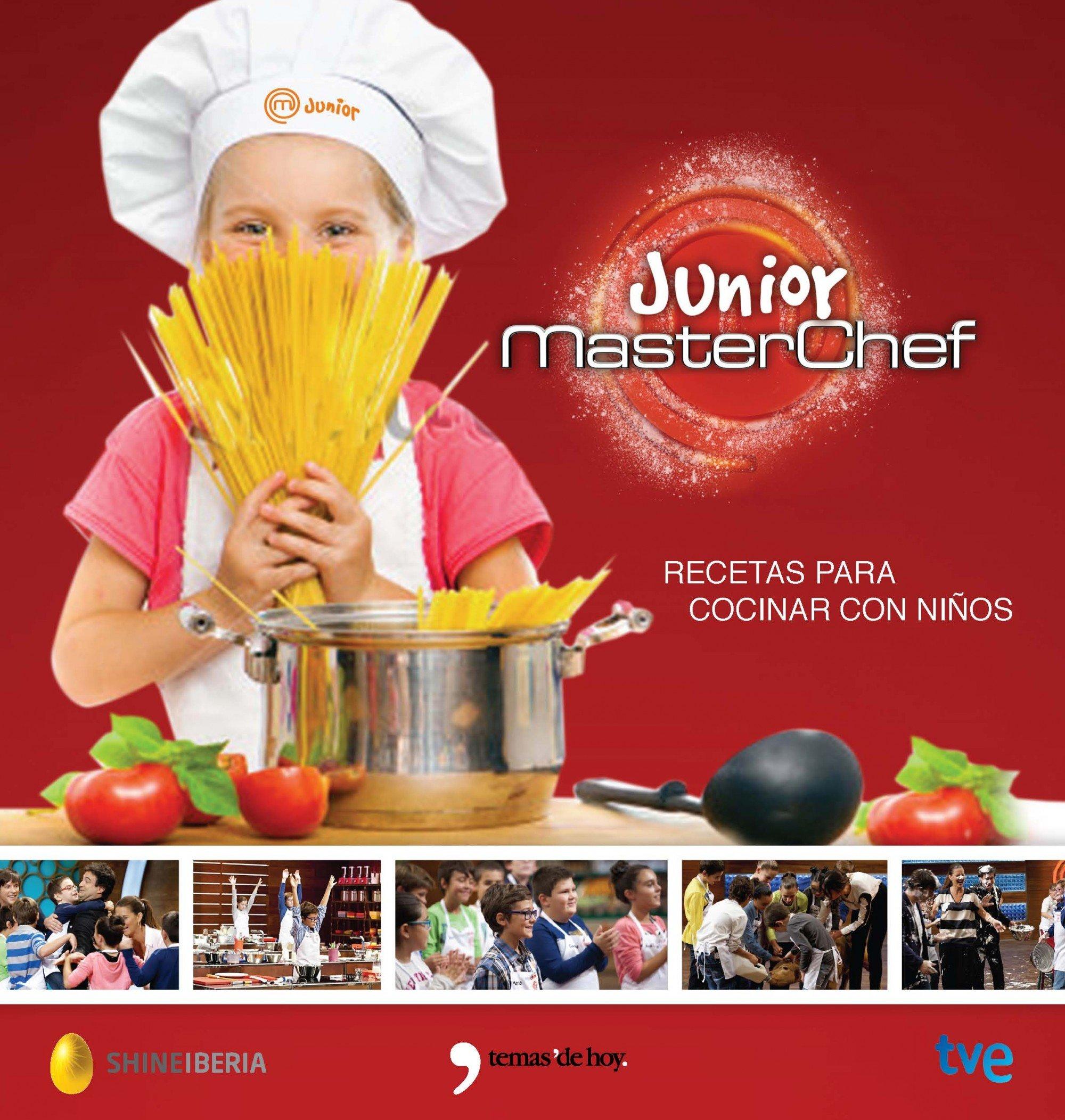 Masterchef Junior Recetas Para Cocinar Con Ninos Fuera De Coleccion