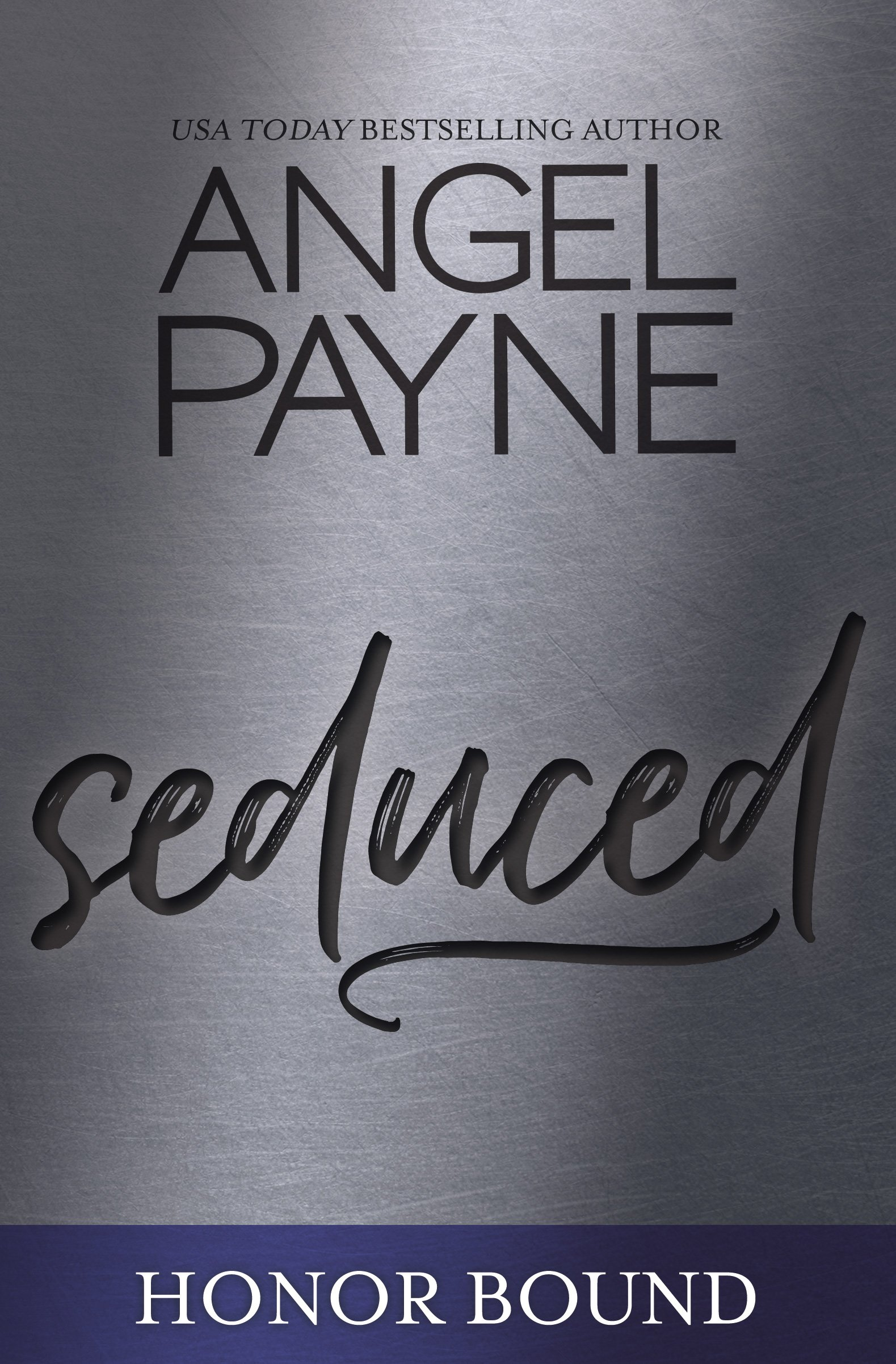 Seduced (Honor Bound Series Book 3)