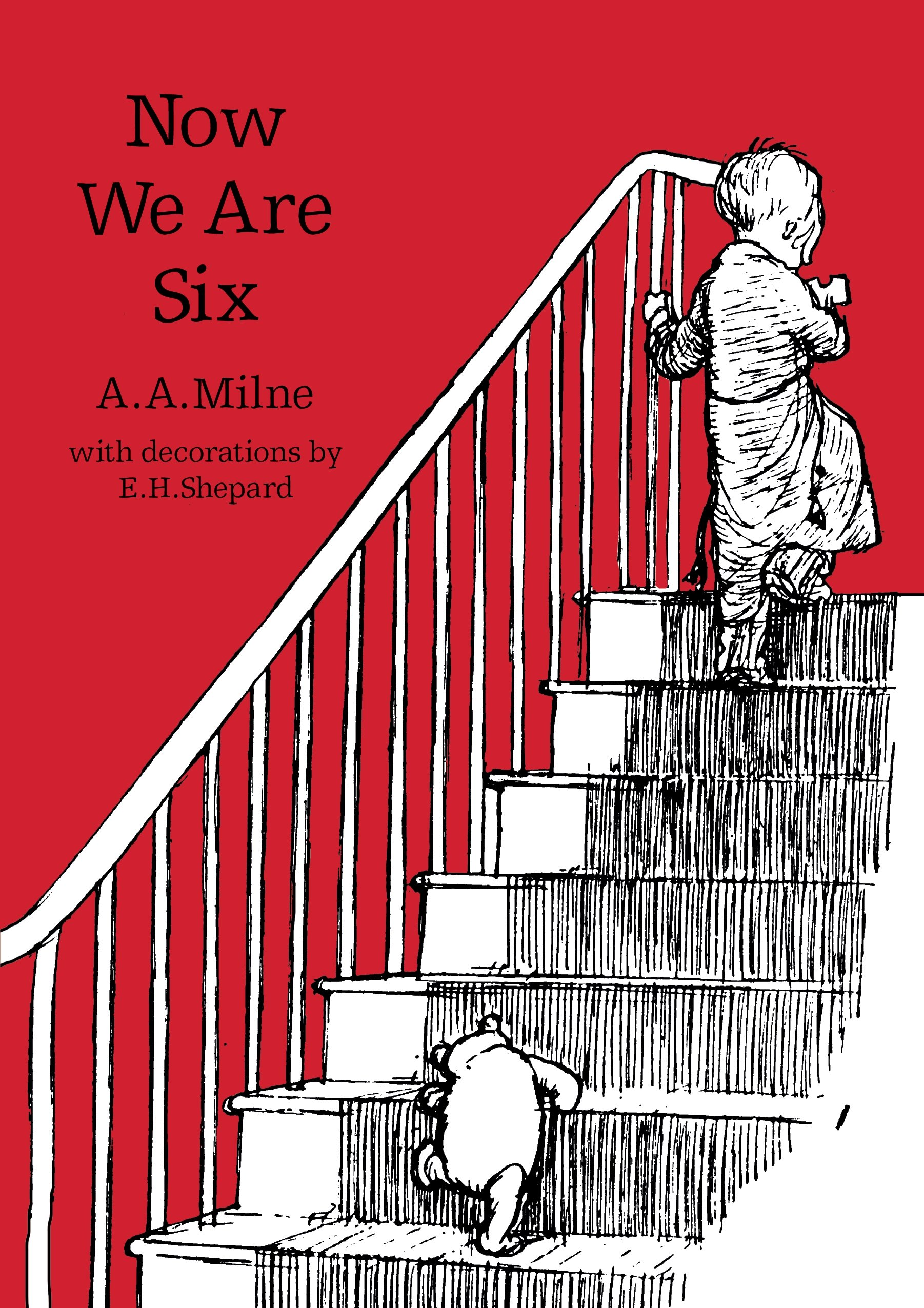 Now We Are Six (Winnie-The-Pooh - Classic Editions)