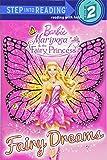 Fairy Dreams (Barbie) (Step into Reading)