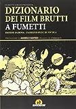 Dizionario dei film brutti a fumetti: 1
