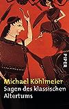 Sagen des klassischen Altertums (German Edition)