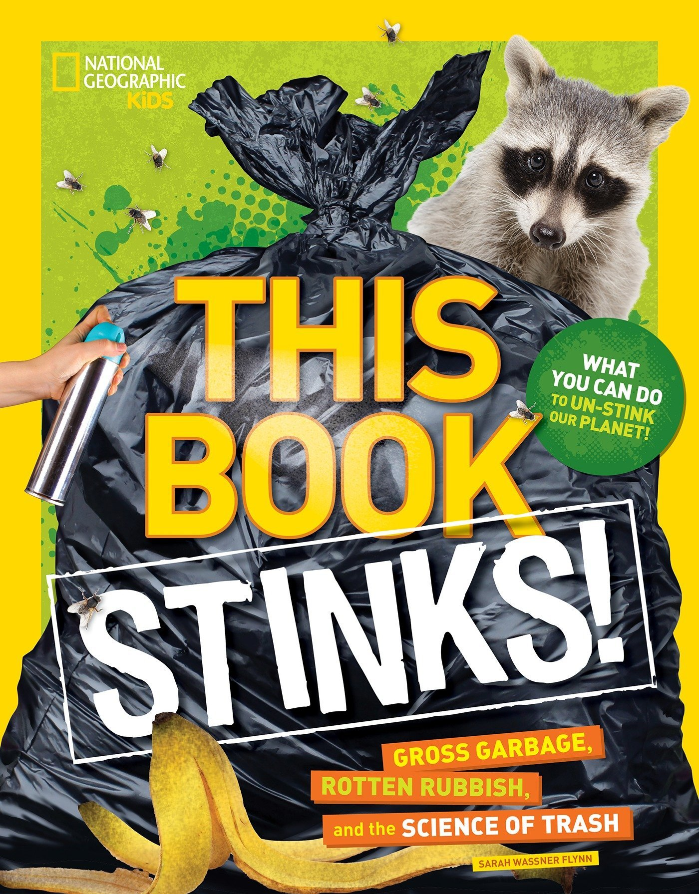 Download This Book Stinks!: Gross Garbage, Rotten Rubbish, and the Science of Trash pdf epub