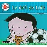 Le Defi de Loik : la Dyspraxie