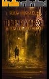 The Empty Vessel: A Tim Reaper Story