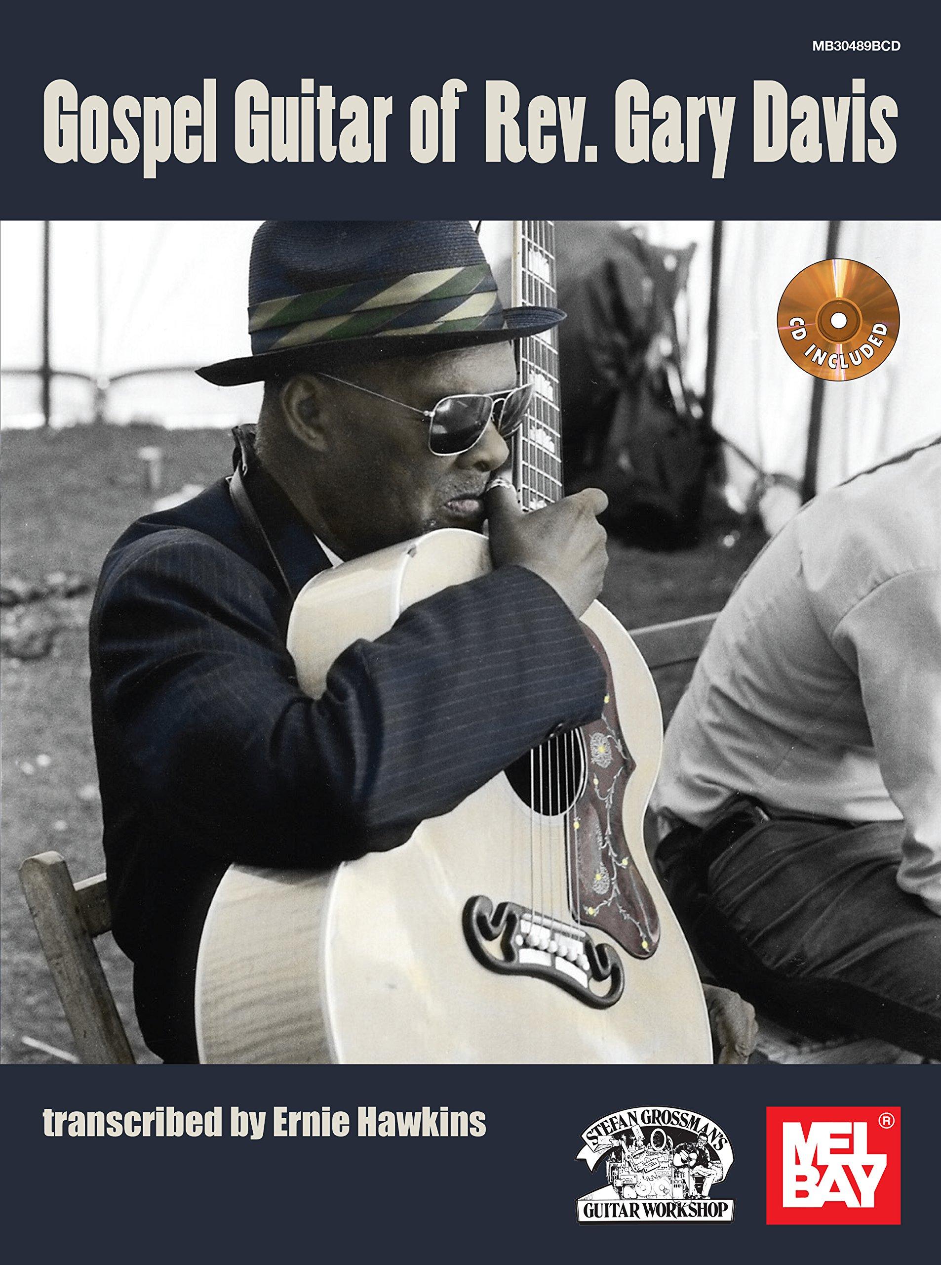 Gospel Guitar of Rev. Gary Davis by Mel Bay