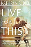 Live for This (English Edition)