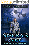 Sisera's Gift: Dragonblood Sagas
