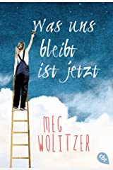 Was uns bleibt ist jetzt (German Edition) Kindle Edition