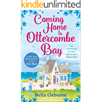 Coming Home to Ottercombe Bay: The summer's most feel-good romance fiction read