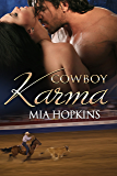 Cowboy Karma (Cowboy Cocktail Book 4)