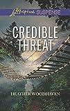 Credible Threat (Love Inspired Suspense)