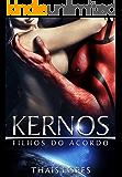 Kernos (Filhos do Acordo Livro 1) (Portuguese Edition)