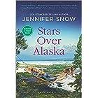 Stars Over Alaska (A Wild River Novel Book 4)