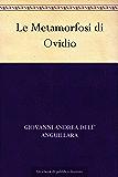 Le Metamorfosi di Ovidio (Italian Edition)