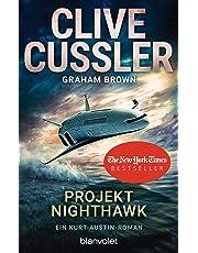 Projekt Nighthawk: Ein Kurt-Austin-Roman (Die Kurt-Austin-Abenteuer, Band 14)